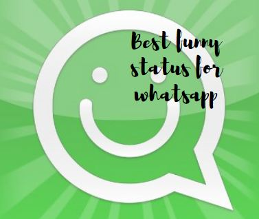 Best funny status for whatsapp