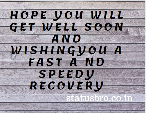 Get well soon quotes | speedy recovery wishes and quotes